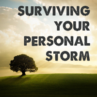 Surviving Your Personal Storm